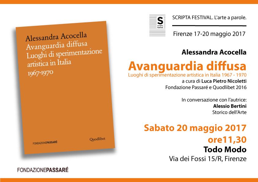 Scripta Festival, 2017, Firenze, Acocella, Avanguardia Diffusa