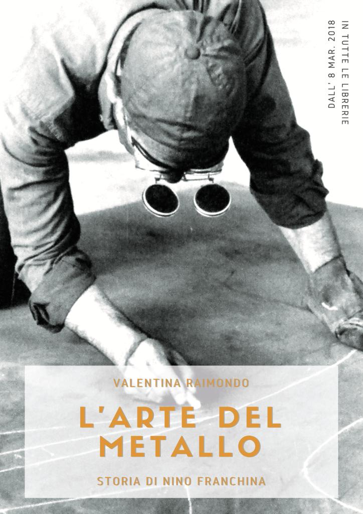 L'arte del metallo, Nino Franchina, Valentina Raimondo, Biblioteca Passaré