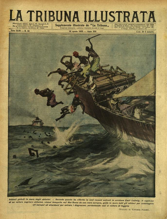 """Bianco su nero, biblioteca PassaréVittorio Pisani, Schiavi gettati in mare degli abissini, """"La Tribuna Illistrata"""", XLIII, 33, 18 agosto 1935, copertina."""