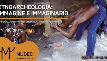 etnoarcheologia, mudec, conferenza